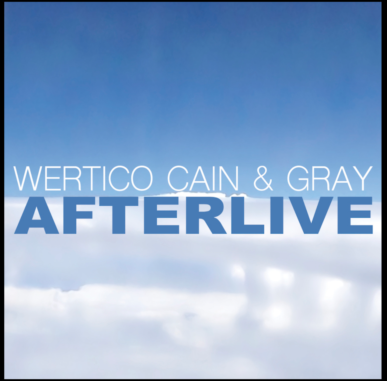 Wertico Cain and Gray Afterlive