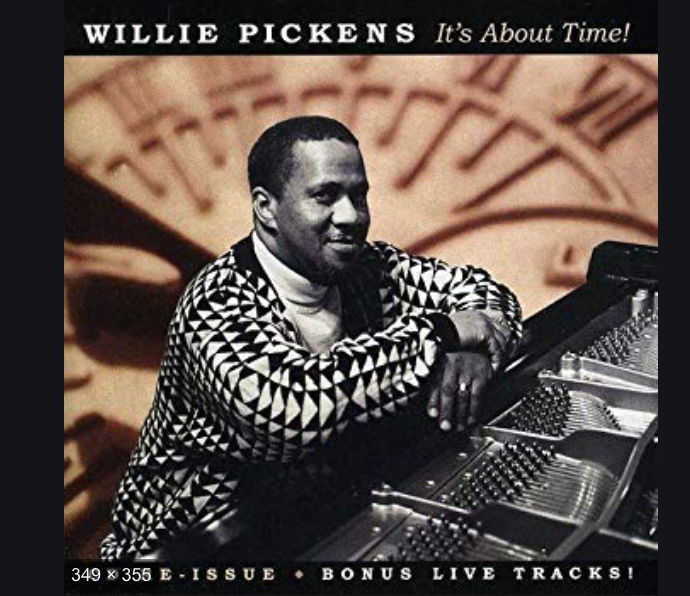 Willie Pickens It\'s About Time